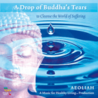 A Drop of Buddha's Tears - Aeoliah