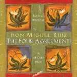 Four Agreements Cards - Don Jose Ruiz & Don Miguel Ruiz