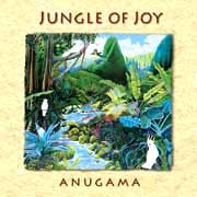 Jungle of Joy - Anugama