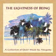 Lightness of Being - Anugama