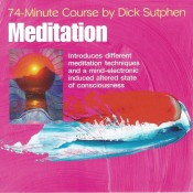 Meditation 74 Minute Course by Dick Sutphen