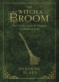 Witch's Broom - Deborah Blake